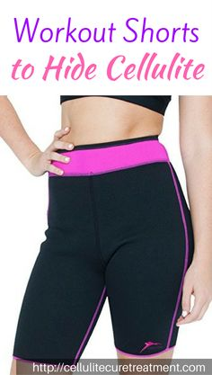 Delphin Spa workout shorts to hide and banish cellulite off your thighs.