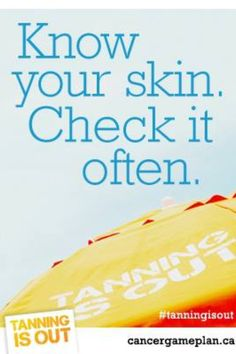 Tanning is out. Know your skin. Check it often. Protect yourself against skin cancer. #LIVESTRONG