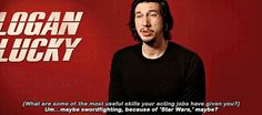 pixelrey Adam Driver talking about useful skills his roles have given him.