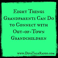 Eight Things Grandparents Can Do to Connect with Out-of-Town Grandchildren