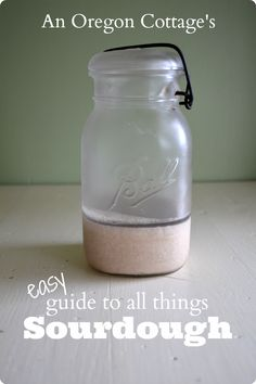 An Oregon Cottage's easy guide to all things sourdough - how to grow, keep & use a sourdough starter plus easy recipes.