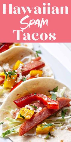 Hawaiian SPAM Tacos with Pineapple! SPAM is very underrated. Slice it into strips and get it crispy in a hot skillet, then make these SPAM tacos! Topped with pineapple and red pepper, these tacos are truly delicious. Hawaiian Spam Recipes, Hawaiian Dishes, Pineapple Recipes, Mexican Dishes, Mexican Food Recipes, Ethnic Recipes, Pork Recipes, Cooking Recipes, Recipes