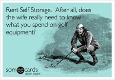 Self storage is a great solution for all #sports equipment, and yes hiding #golf clubs!