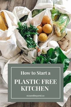 6 Simple Tips for Creating a Plastic Free Kitchen