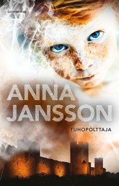 Tuhopolttaja (Kovakantinen) 21,95 e Literature, Anna, Reading, Books, Movie Posters, Movies, Euro, Campaign, Pdf