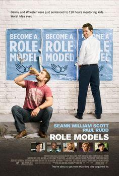 Role Models ~ Seann William Scot, Paul Rudd, Christopher Mintz-Plasse, Elizabeth Banks, Jane Lynch, Ken Jeong, Joe Lo Truglio, Matt Walsh, Matt Malloy.