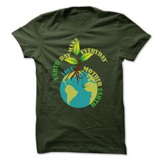 Earth Day - Love Mother Earth Everyday T Shirts Hoodies Sweatshirts - Custom Tees Make Your Own Sweatshirt, Create Your Own Shirt, New T Shirt Design, Tee Shirt Designs, Cool T Shirts, Tee Shirts, Hoodie Sweatshirts, Hoodies, Zip Hoodie