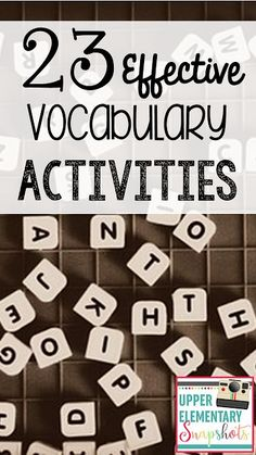 Find lots of easy and effective vocabulary activities in this post by The Teacher Next Door.