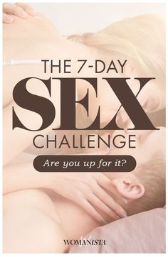 The 7-Day Sex Challenge for a better marriage and sex life! Are you and your partner up for it? Popculture.com #sex #relationship #love #lovechallenge #challenge #healthyliving