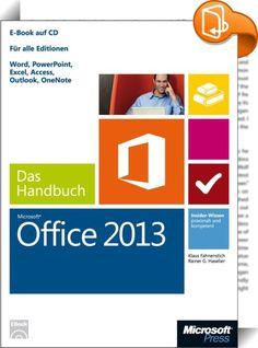 Microsoft Office 2013 - Das Handbuch    :  Sie möchten sich schnell in Office 2013 zurechtfinden und die neuen Möglichkeiten sofort in die Praxis umsetzen? Ob auf dem Desktop, dem Tablet oder in der Cloud - das vorliegende Handbuch bietet Ihnen das notwendige Know-how für den Einsatz von Word 2013, Excel 2013, PowerPoint 2013, Access 2013, Outlook 2013 und OneNote 2013. Nach einer Einführung in die neuen Funktionen und die neue Benutzeroberfläche erlernen Sie in den folgenden Kapiteln ...