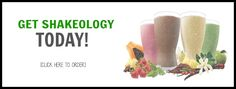 Get Shakeology Here TODAY!