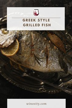 A great grilled fish recipe! Channel the Greek isles and grill it whole. A delicious fish recipe that can raise a simple dining experience to an exquisite level. You'll love this easy Mediterranean fresh fish recipe with lemon and oregano dressing. Serve this flaky and crispy fish recipe with amazing fixings! An easy Greek recipe that can be paired with the best sparkling wine. #wineandfood #besttastingwine #bestgrillrecipes #recipesforthegrilldinners #wholegrilledfish #healthyfishrecipes Fish Recipes With Lemon, Grilled Fish Recipes, Greek Recipes, Best Grill Recipes, Wine Recipes, Great Dinner Recipes, Dinner Ideas, Recipe Channel, Fish Sides