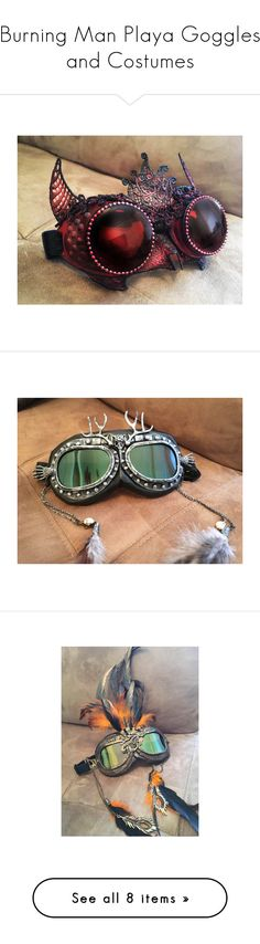 Burning Man Playa Goggles and Costumes by fromtheperch on Polyvore featuring steampunk, burningman, UVDustGoggles and PlayaGoggles