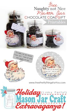 Mason Jar Gift Ideas Free Naughty Not Nice Mason Jar Chocolate Gift Printables! @pretty things things Things by Keren Dukes