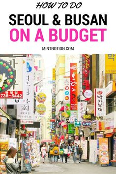 """""""How to do Seoul and Busan on a budget. Great tips for visiting South Korea for cheap."""""""