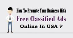 How To Promote Your #Business With Free #ClassifiedAds Online In USA ?  #USAClassified #Advertising #Marketing