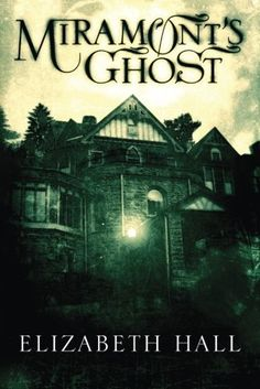 Miramont's Ghost by Elizabeth Hall http://www.amazon.com/dp/1477820469/ref=cm_sw_r_pi_dp_v1SSwb0W22G55