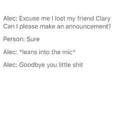 "In the mall, Alec ""lost"" Clary"