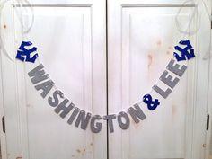 Washington and Lee University Banner  Decoration / by hawthorneave. //W