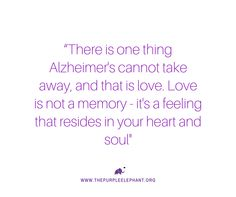 Purple Elephant is a nonprofit organization that is changing the way young people think about Alzheimer's disease on a global scale. Alzheimers Quotes, Dementia Quotes, Alzheimers Awareness, Alzheimer's And Dementia, Purple Elephant, Prayers, Inspirational Quotes, Memories, Feelings