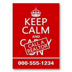 Keep Calm and Call A Realtor (in any color) Business Card