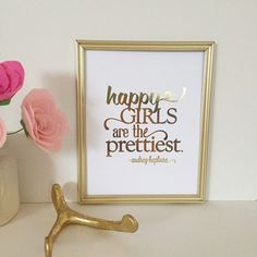 Hey, I found this really awesome Etsy listing at https://www.etsy.com/listing/198545142/happy-girls-are-the-prettiest-audrey