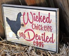 Wicked chickens lay deviled eggs engraved wood sign chicken decor rustic signs funny kitchen art primative wall decor wood sign by Gratefulheartdesign on Etsy Chicken Coop Signs, Chicken Humor, Chicken Coops, Chicken Barn, Funny Kitchen Signs, Funny Signs, Rustic Signs, Wooden Signs, Dremel