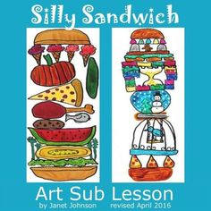 Art Sub Plan - Silly Sandwich by Art Sub Lessons Art Lessons For Kids, Art Lessons Elementary, Art Sub Plans, 3rd Grade Art, Fourth Grade, Third Grade, Easy Art Projects, Project Ideas, Virtual Art