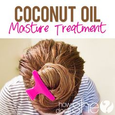 Coconut Oil Moisture Treatment  Dry hair....be gone!  howdoesshe.com  #dryhair  #coconutoil
