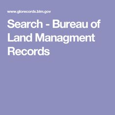 Search - Bureau of Land Managment Records