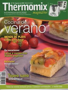 ISSUU - Revista thermomix nº10 cocina de verano de argent Food N, Food And Drink, Cooking Recipes, Healthy Recipes, Christmas Morning, Meals, Ethnic Recipes, Bellini, Magazine