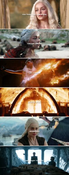 Daenerys Targaryen: …I am not a girl, I am a weapon #asoiaf