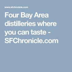 Four Bay Area distilleries where you can taste - SFChronicle.com