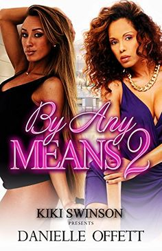 By Any Means (Book 2) by Danielle Offett http://www.amazon.com/dp/B01A1VRRLW/ref=cm_sw_r_pi_dp_f0iJwb0AD9XAW
