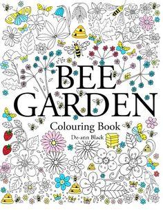 Bee Garden: Colouring Book by De-ann Black https://www.amazon.com/dp/1908072938/ref=cm_sw_r_pi_dp_x_Y6W9xb9FP2HSD