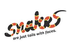 Threadless t-shirt design - Snakes Are Just Tails With Faces, by Rene Omenzetter