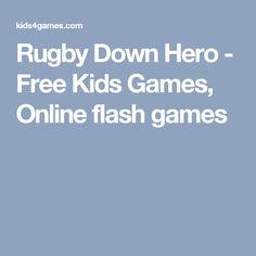 Rugby Down Hero - Free Kids Games, Online flash games
