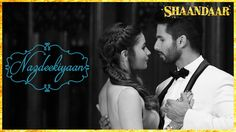 It's time to get closer and express your love with Nazdeekiyaan. Witness love, vintage style in the new song from Shaandaar starring Shahid Kapoor and Alia B. Bollywood Movie Songs, New Hindi Songs, Party Songs, Indian Music, Shahid Kapoor, 2015 Movies, Laughing And Crying, Everything Funny, Love Never Fails