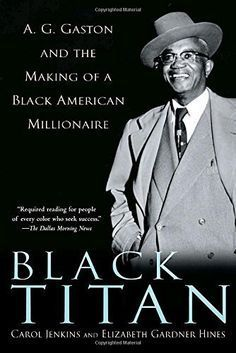 982 best books images on pinterest book covers book reviews and black titan ag gaston and the making of a black american millionaire fandeluxe Images