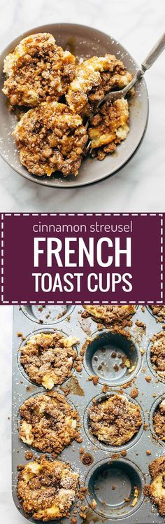 Cinnamon Streusel French Toast Cups - a super easy brunch recipe that is loaded with cinnamon streusel. SO good!   pinchofyum.com