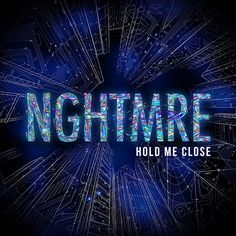 Your EDM Premiere: NGHTMRE – Hold Me Close