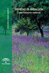 Dehesas de Andalucía. Caracterización ambiental
