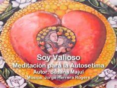 Meditación Soy Valioso - YouTube