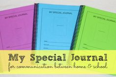 A mom of a nonverbal child developed My Special Journal, a pre-printed communication notebook that lets teachers quickly summarize the routine portions of the child's day while still expanding on the parts unique to that child.