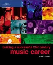 Building a Successful 21st Century Music Career