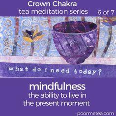 7 Days 7 Chakras Crown Chakra Tea Meditation, Mindfulness