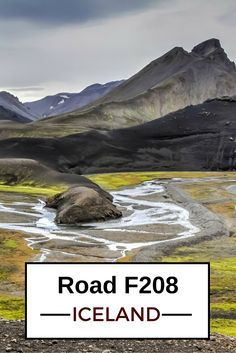 Driving F208 through the Central Highlands of Iceland will blow you away. It requires 4WD and is opened only in summer, but it offers untouched sceneries at every turn - Click to open the guide with many photos and detailed information to plan your visit