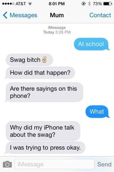 """Change """"okay"""" to """"swag bitch."""" 