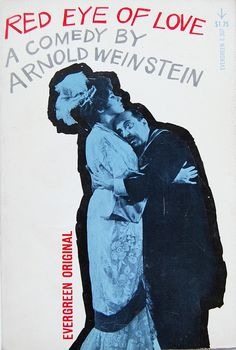Red Eye of Love by Arnold Weinstein. Grove Press, 1962. Cover by Roy Kuhlman. www.roykuhlman.com
