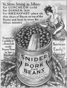Snider Pork and Beans...prepared as carefully as a housewife would prepare them in her kitchen. #vintage #food #ad #1910s #Edwardian #pork #beans #illustration